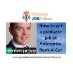 #48 – How to get a graduate job at Enterprise Rent-A-Car - GJP