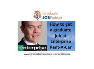 Episode 48 – How to get a graduate job at Enterprise Rent-A-Car
